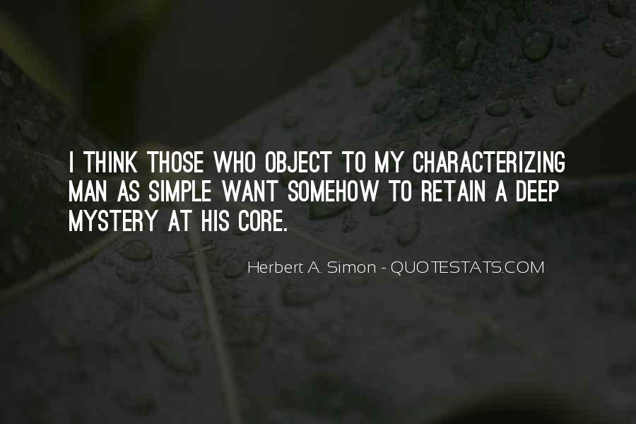 Simon Herbert Quotes #1676191
