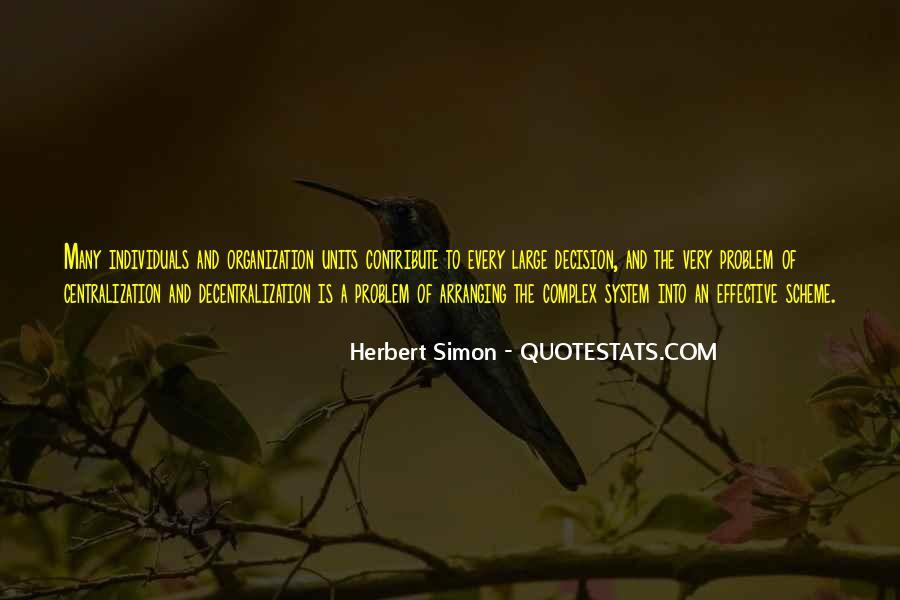 Simon Herbert Quotes #1754674