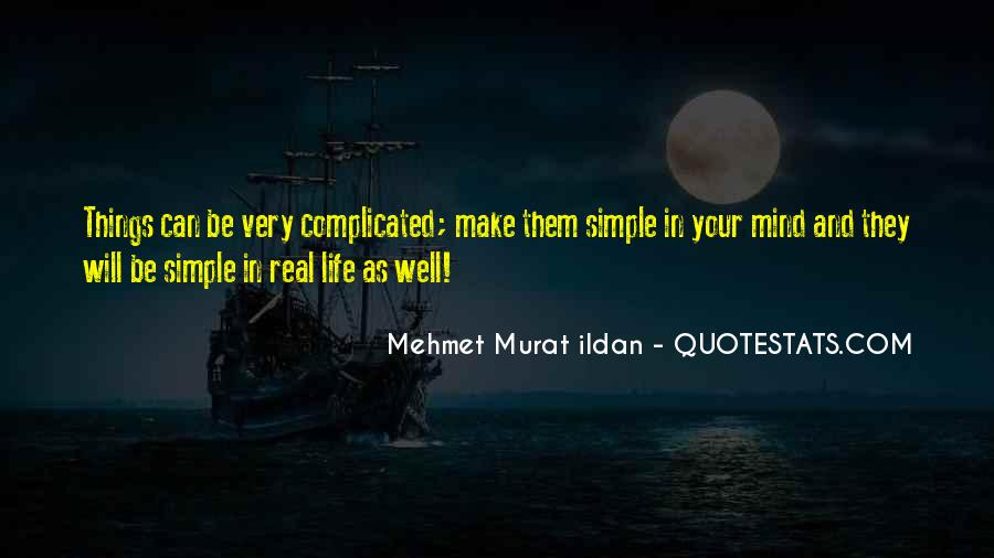 Simple But Real Quotes #511785