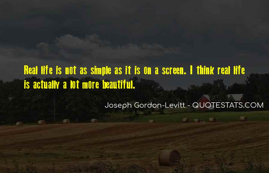 Simple But Real Quotes #717953