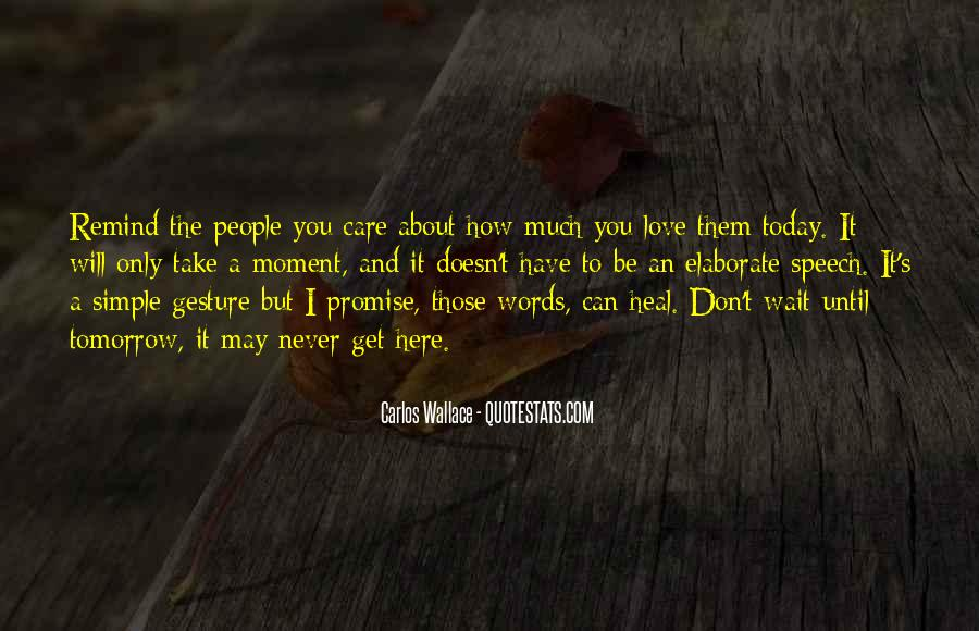 Simple Gesture Of Love Quotes #1114354