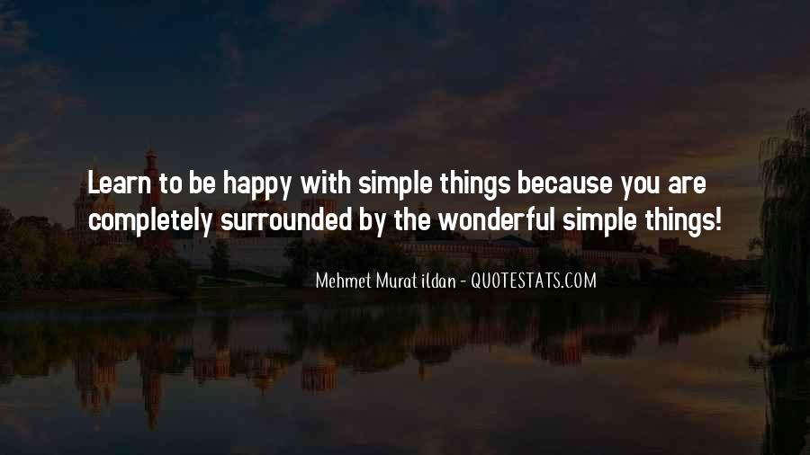 Simple Things Happy Quotes #1280972