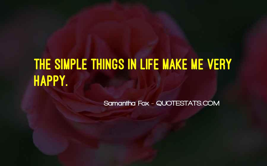 Simple Things Happy Quotes #154669