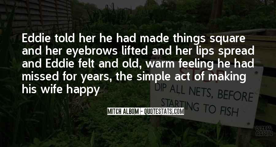 Simple Things Happy Quotes #1611070