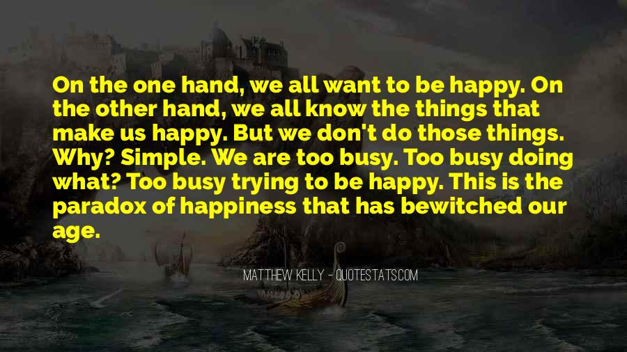 Simple Things Happy Quotes #1659583