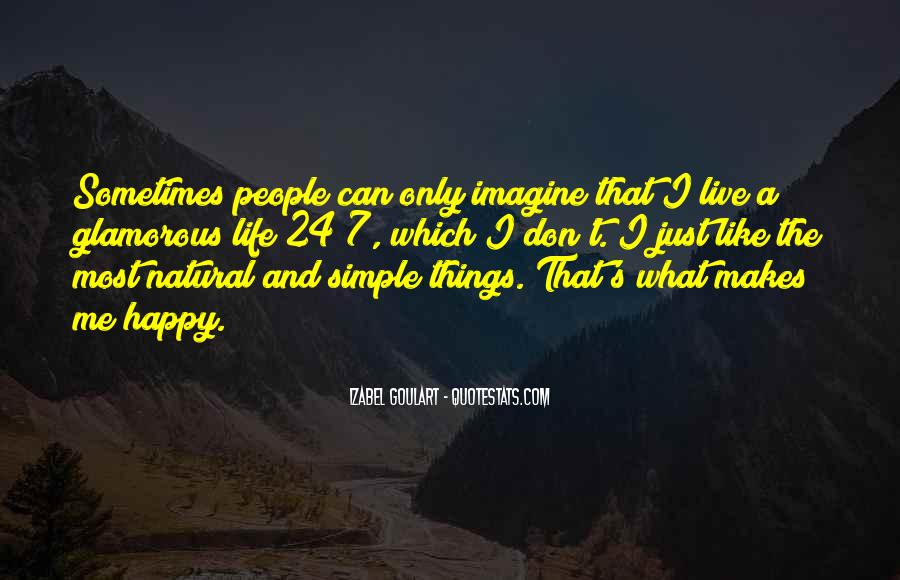 Simple Things Happy Quotes #1777671