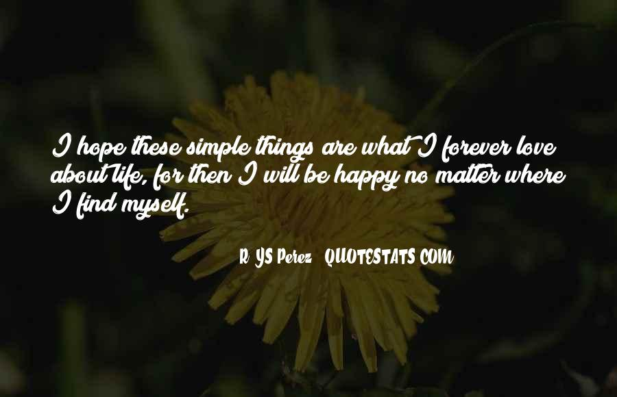 Simple Things Happy Quotes #63728