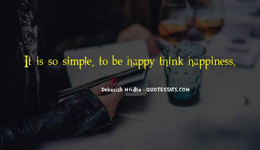 Simple Things Happy Quotes #704057