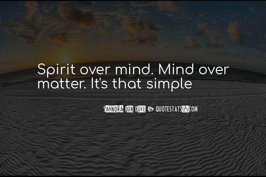 Simple Things Matter Most Quotes #29165