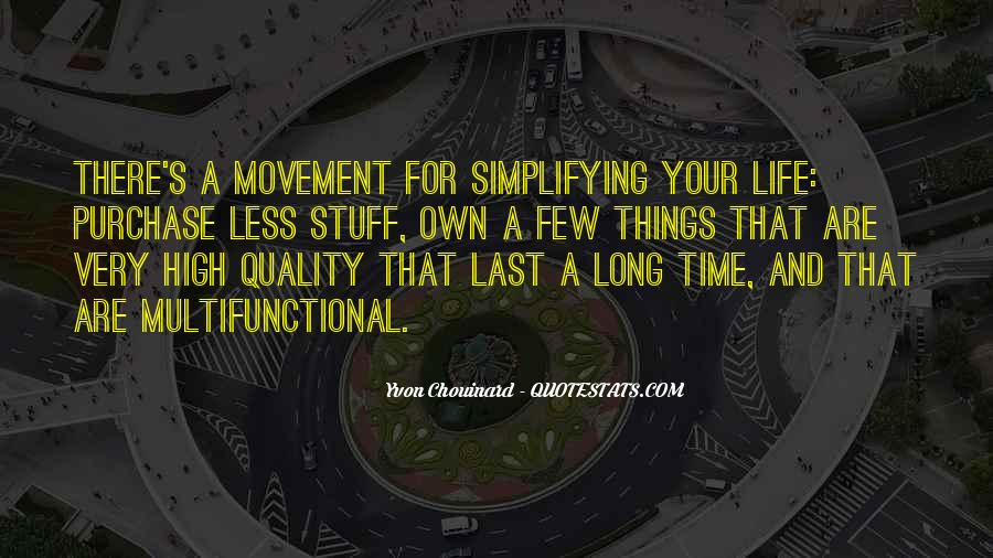 Simplifying Life Quotes #808464