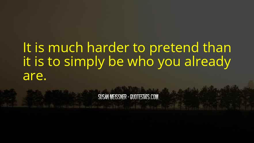 Simply Be Yourself Quotes #136275