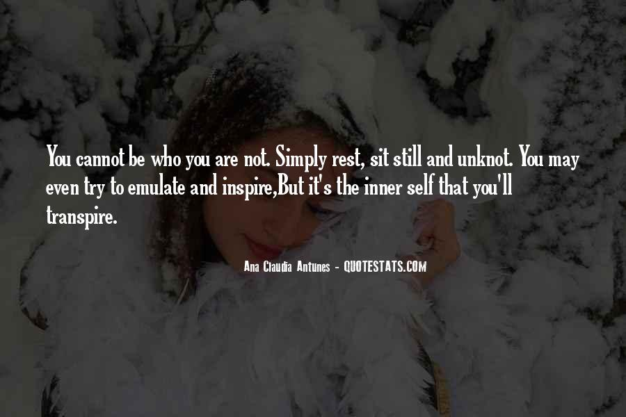 Simply Be Yourself Quotes #1823714