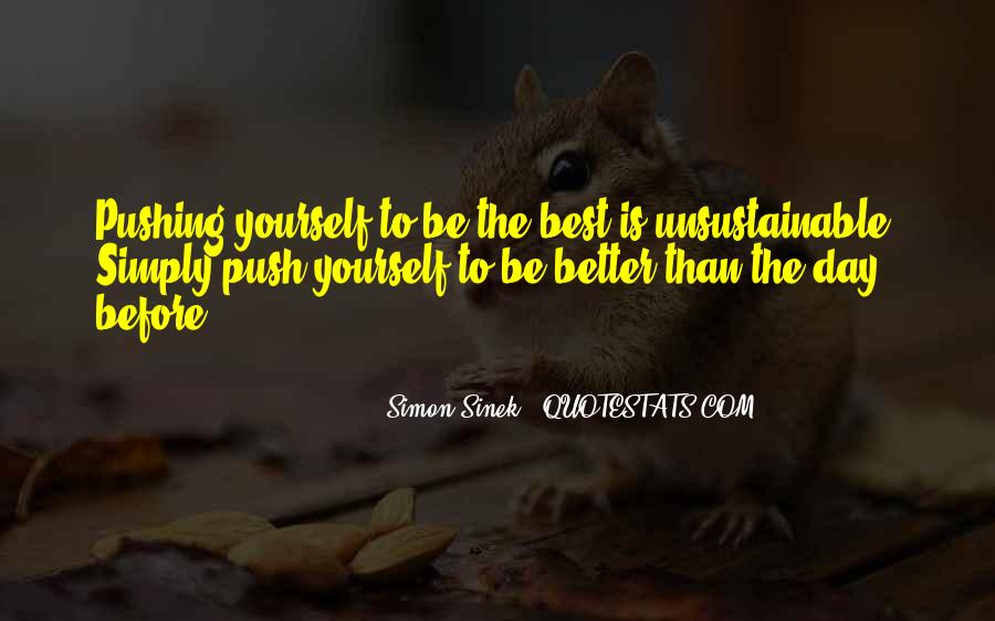 Simply Be Yourself Quotes #653081