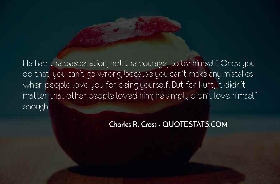 Simply Be Yourself Quotes #706610