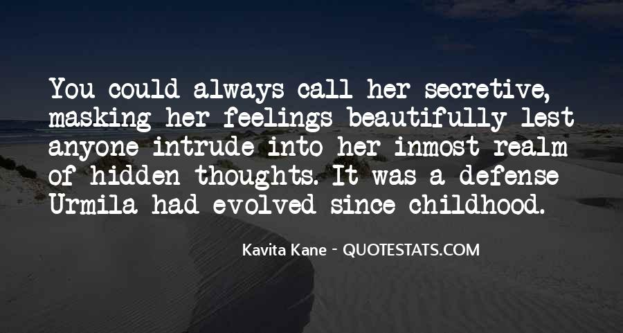 Since Childhood Quotes #1067159