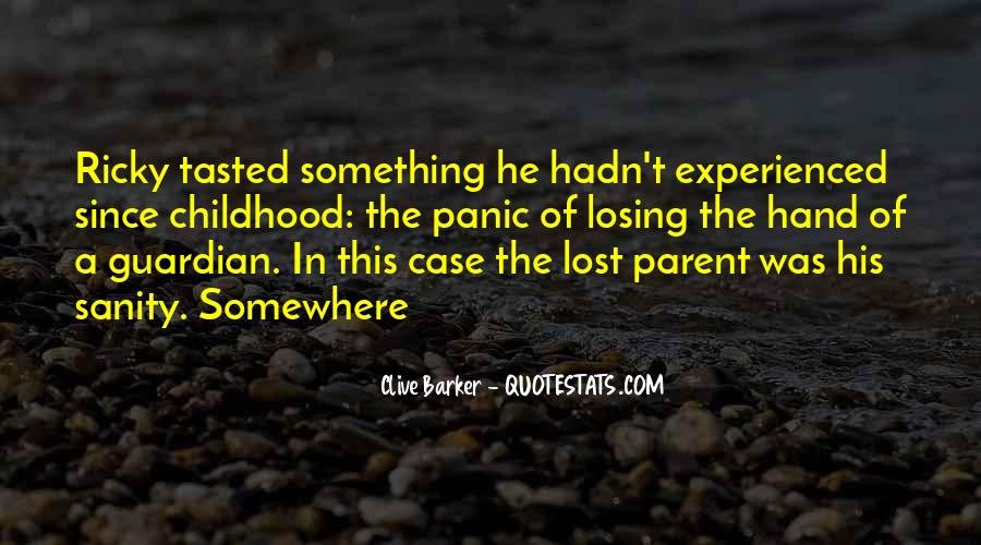 Since Childhood Quotes #1202626