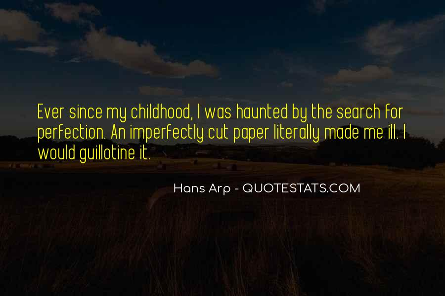 Since Childhood Quotes #1234524