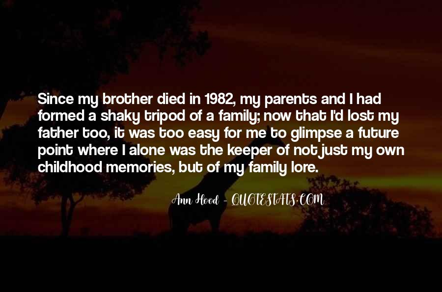 Since Childhood Quotes #1466989