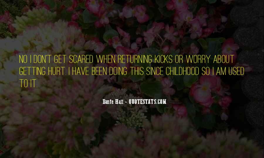 Since Childhood Quotes #1502278