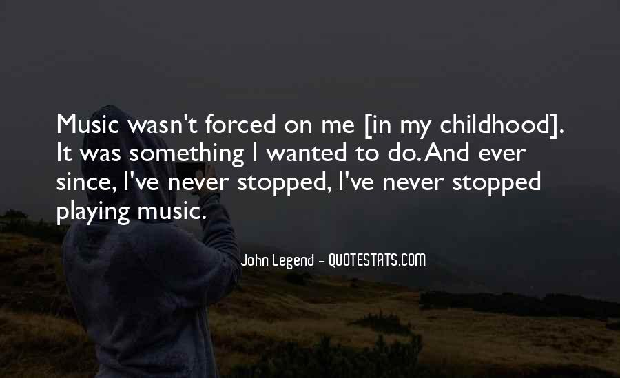 Since Childhood Quotes #186543