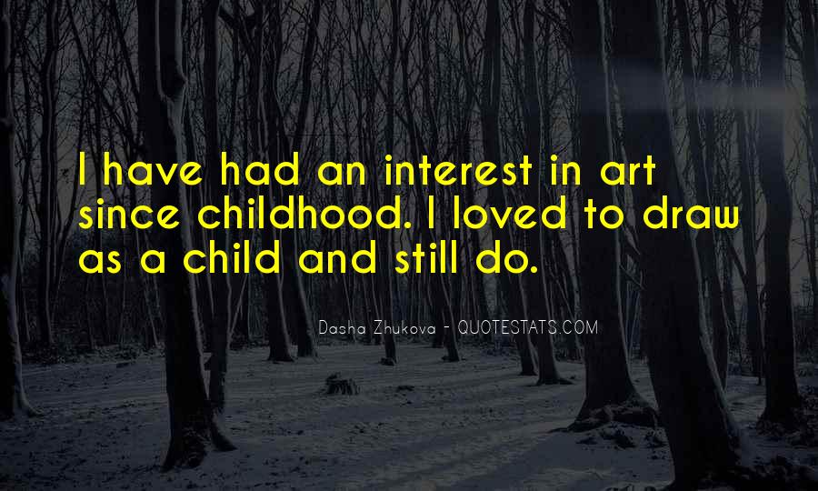Since Childhood Quotes #395946