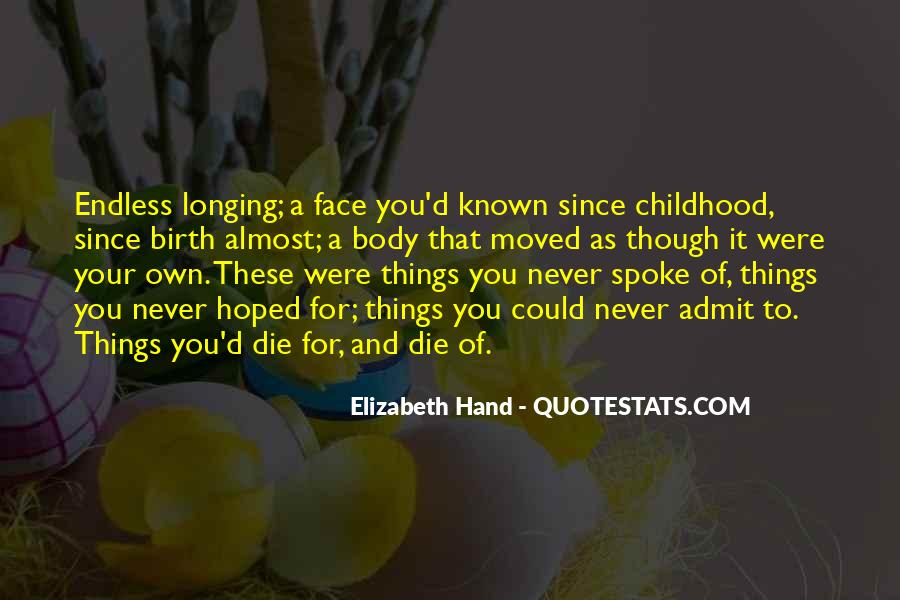 Since Childhood Quotes #485506