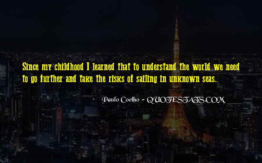 Since Childhood Quotes #621682