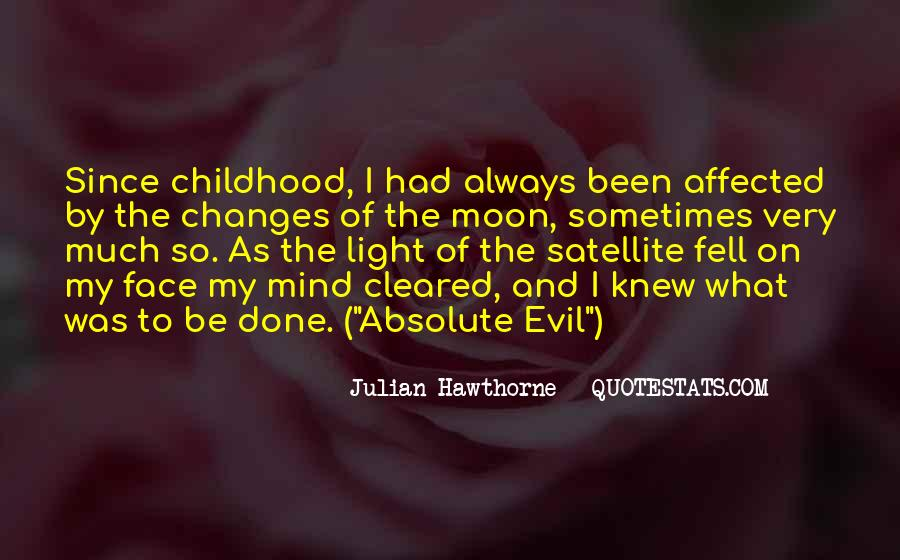 Since Childhood Quotes #902274