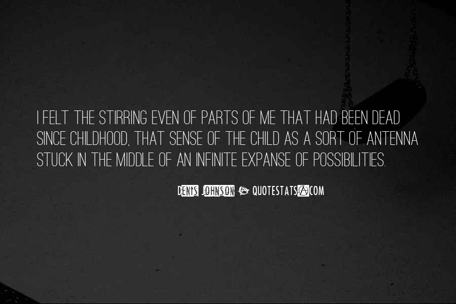 Since Childhood Quotes #909513