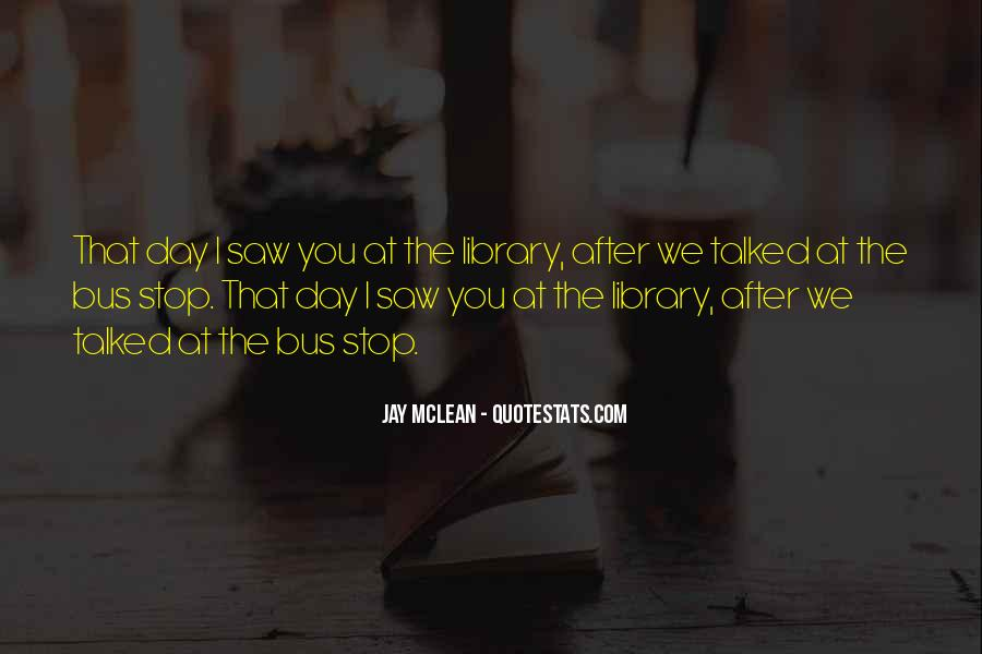 Since The Day I Saw You Quotes #109845
