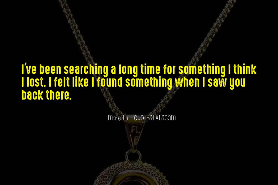 Since The Day I Saw You Quotes #141785