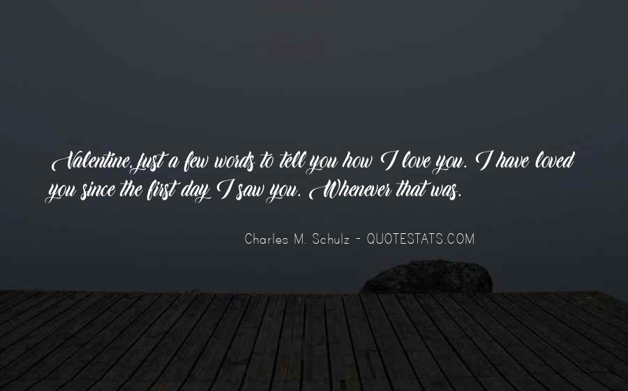 Since The Day I Saw You Quotes #381576