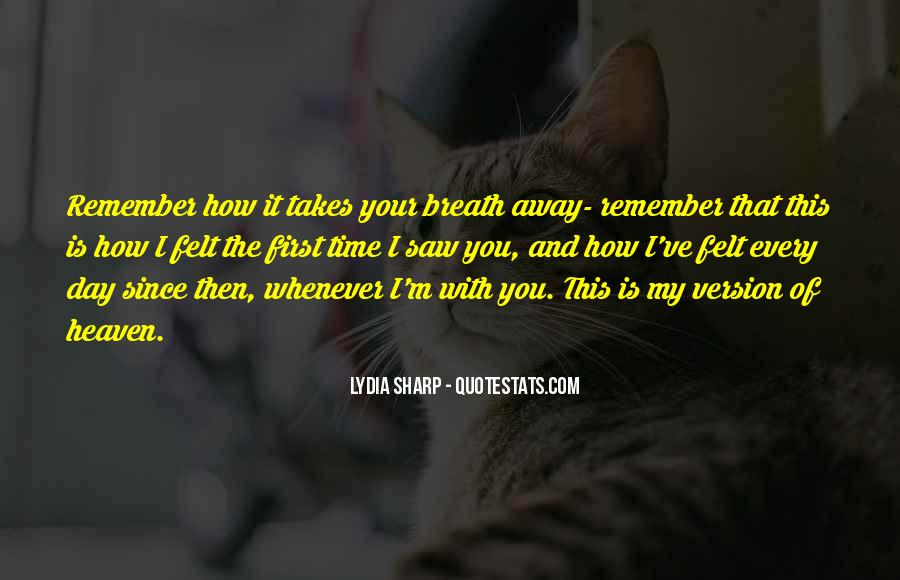 Since The Day I Saw You Quotes #966225
