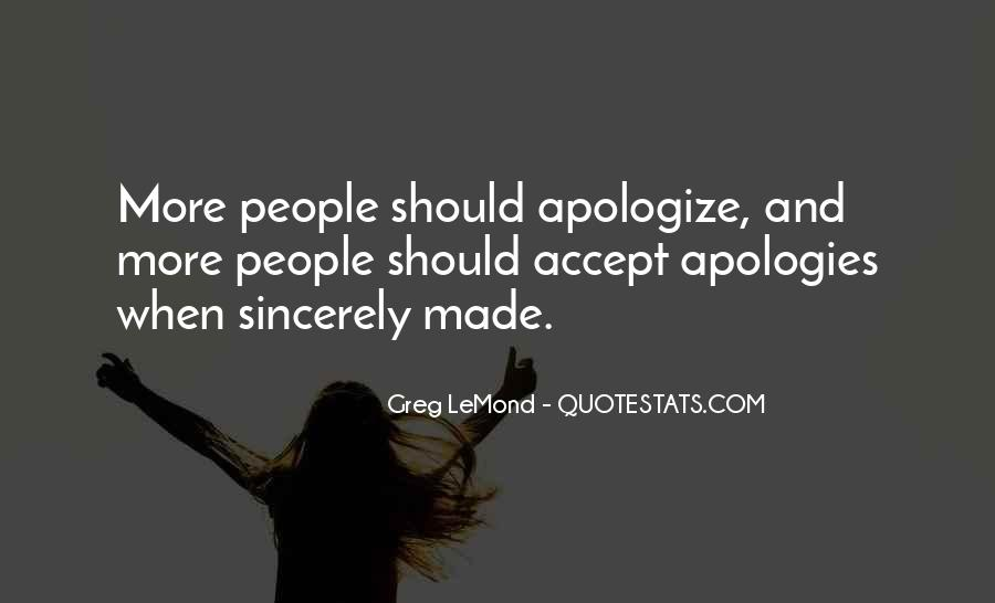 Sincerely Sorry Quotes #28399