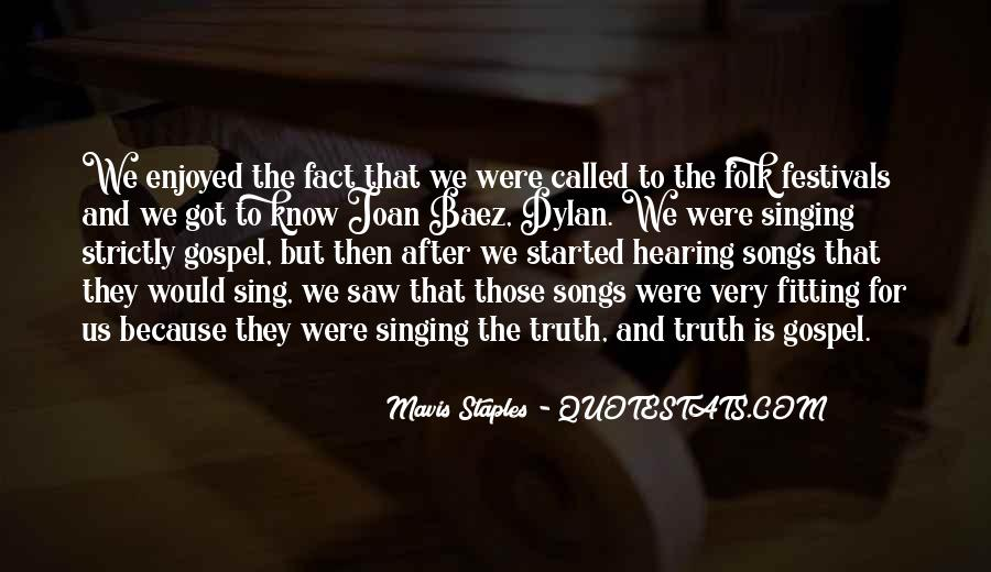 Sing Your Own Song Quotes #10300