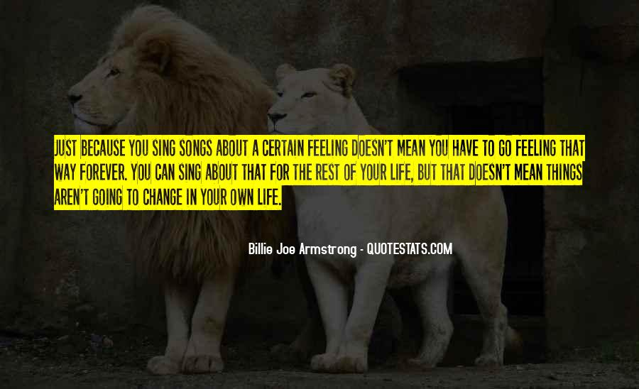 Sing Your Own Song Quotes #106097