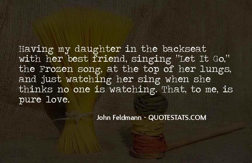 Sing Your Own Song Quotes #17558