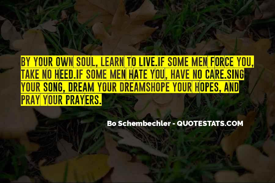 Sing Your Own Song Quotes #205507