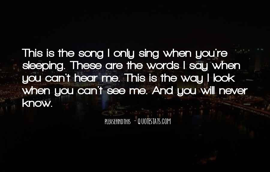 Sing Your Own Song Quotes #29468