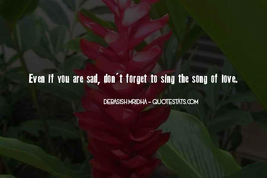 Sing Your Own Song Quotes #35514