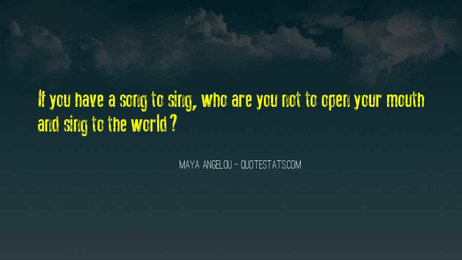 Sing Your Own Song Quotes #36241