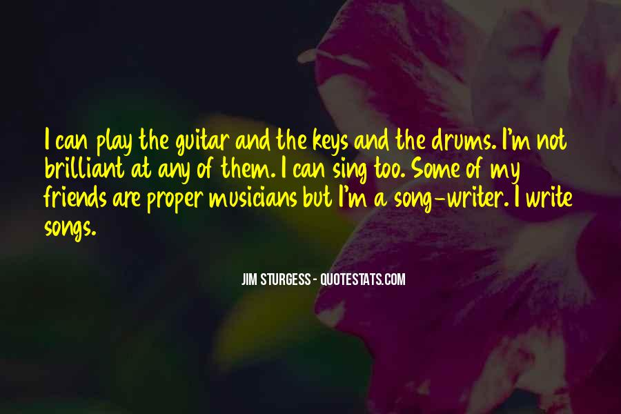Sing Your Own Song Quotes #52013