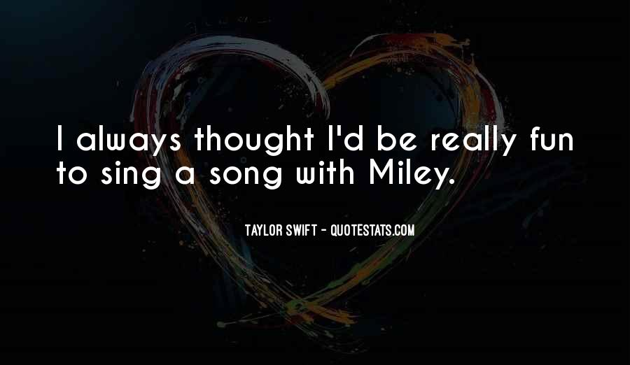 Sing Your Own Song Quotes #58392
