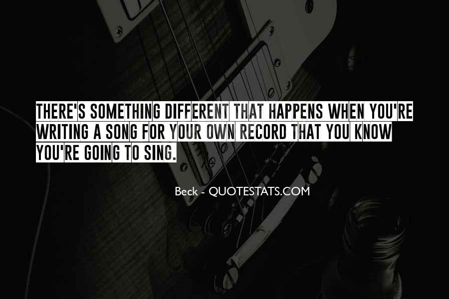 Sing Your Own Song Quotes #941100