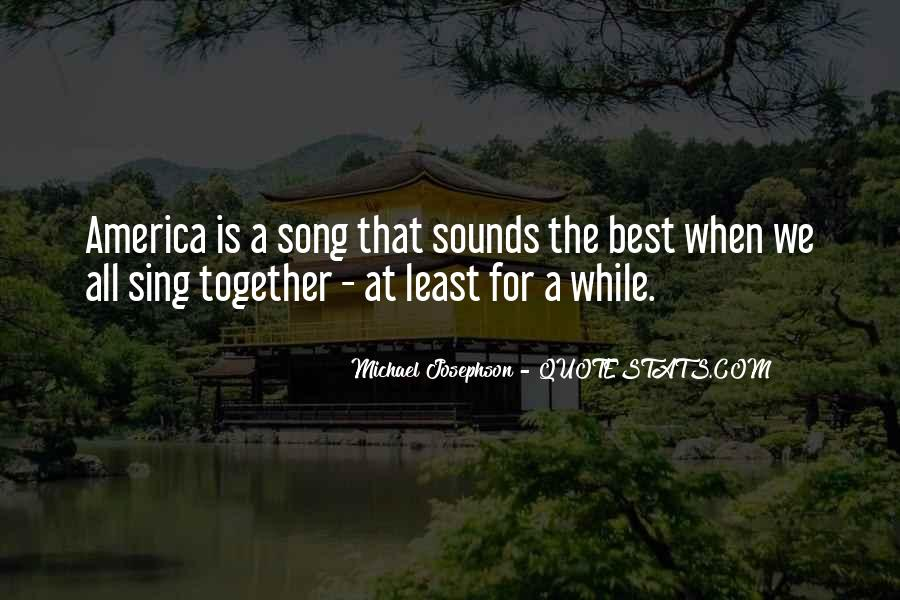 Sing Your Own Song Quotes #99458