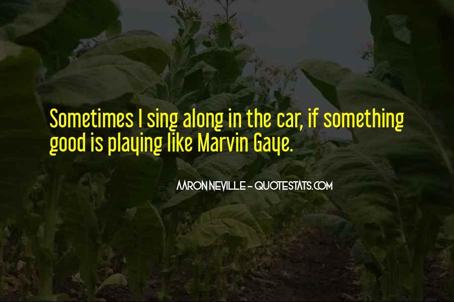 Singing In Car Quotes #1137797