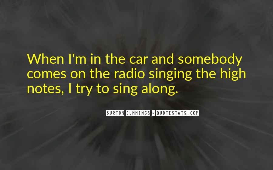 Singing In Car Quotes #1392225