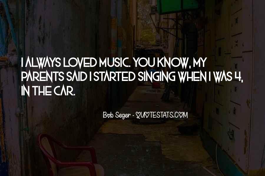 Singing In Car Quotes #1411672