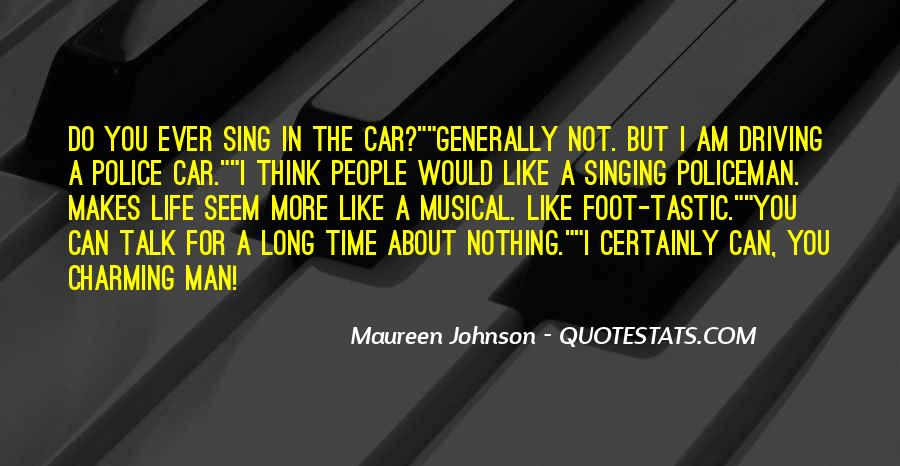 Singing In Car Quotes #1578827