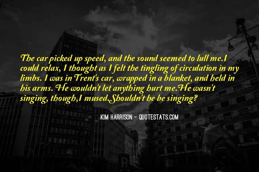 Singing In Car Quotes #289487
